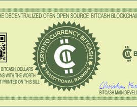 #25 для Make a design for the paper money bills for a cryptocurrency (BitCash Dollar) от istihakahmedsany