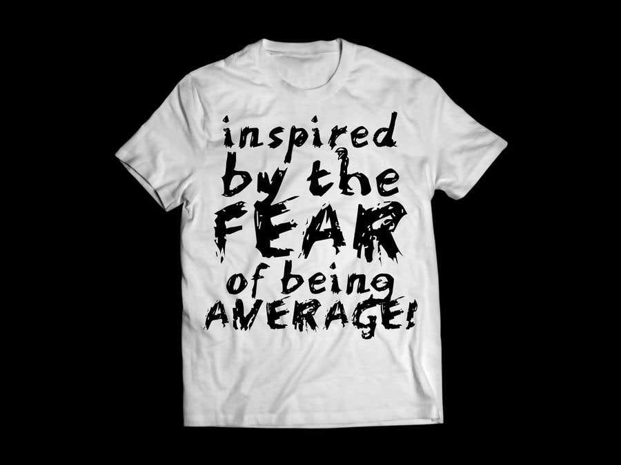 Kilpailutyö #71 kilpailussa T-Shirt Design