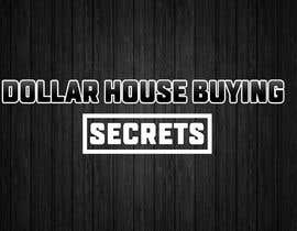 #175 untuk Dollar House Secrets New Logo oleh MubassirKhan1
