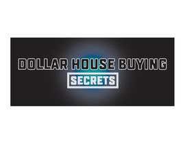 #247 untuk Dollar House Secrets New Logo oleh rashedfinancebd