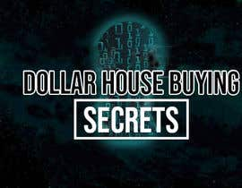 #68 untuk Dollar House Secrets New Logo oleh alamin355