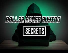 #234 untuk Dollar House Secrets New Logo oleh Jaywou911