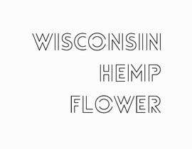 #41 for Wisconsin Hemp Flower Logo in a style Similar to an Uploaded File by almas1969bd