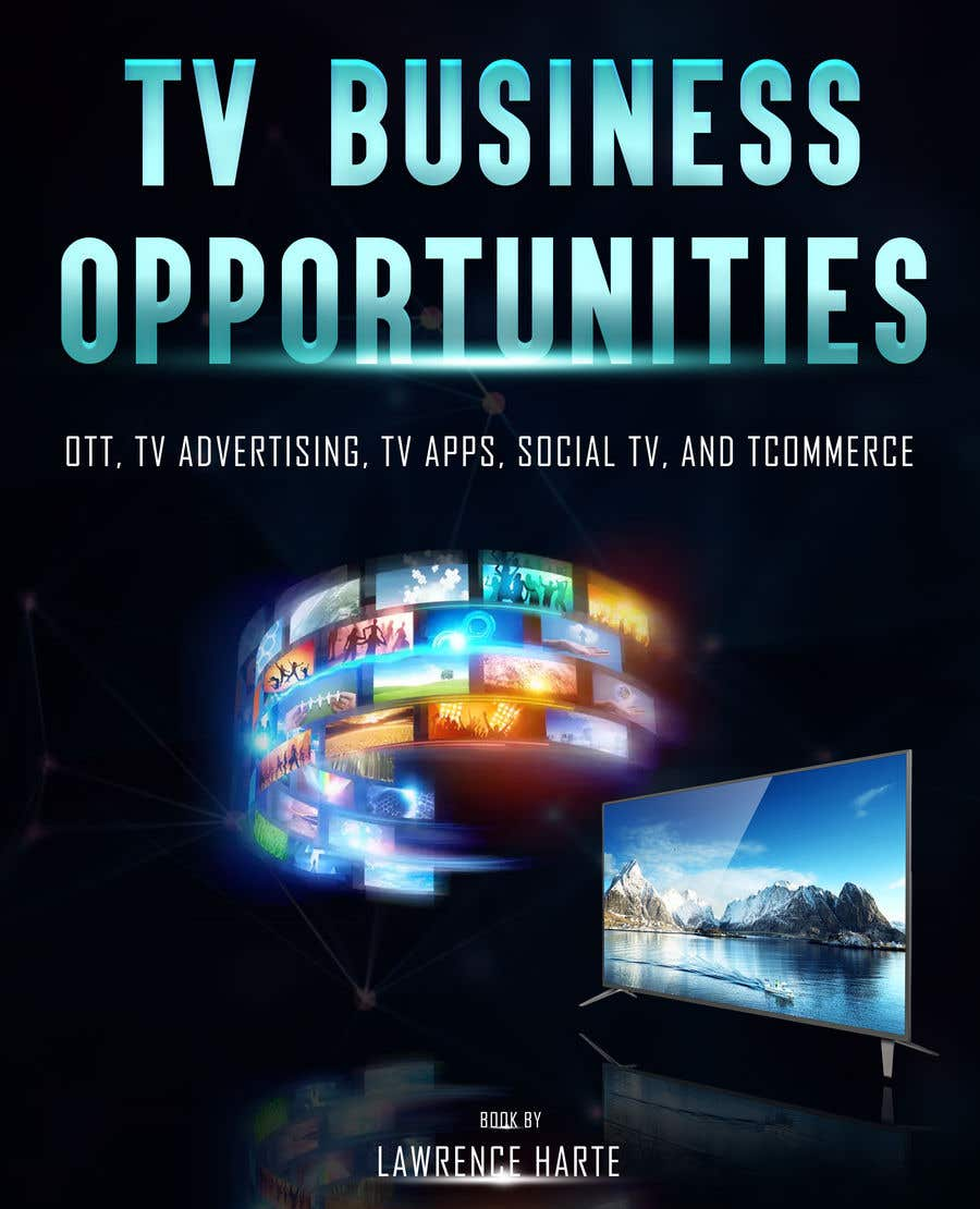 Bài tham dự cuộc thi #53 cho Create a Front Book Cover Image about New TV Business Opportunities