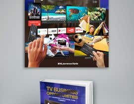 #58 for Create a Front Book Cover Image about New TV Business Opportunities by IslamNasr07