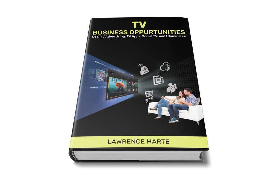 Proposition n°52 du concours Create a Front Book Cover Image about New TV Business Opportunities