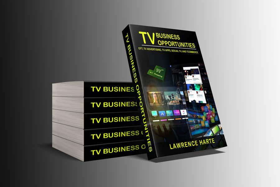 Proposition n°61 du concours Create a Front Book Cover Image about New TV Business Opportunities