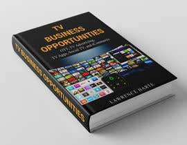 #18 for Create a Front Book Cover Image about New TV Business Opportunities by pixelbd24