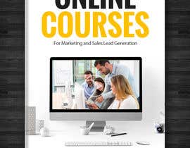 #54 для Create a Front Book Cover Image about Using Online Courses for Marketing and Sales Lead Generation от redAphrodisiac