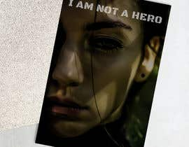 "#169 for ""I Am Not A Hero."" Book cover project. -- 3 af jdzzzzz9345"