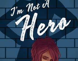 "#85 for ""I Am Not A Hero."" Book cover project. -- 3 af TomPSmith"
