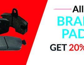 #37 for Brake pad banner af freelanceranis19