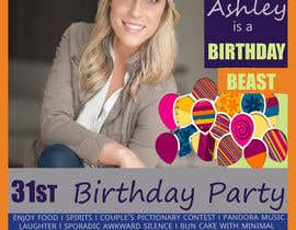 #46 for Ashley is a Birthday Beast 31st Birthday Party Flyer af ahmedfarhan9