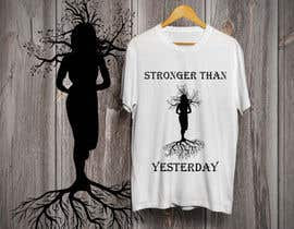 "#5 cho T-Shirt black and white vector design silhouette for ""Stronger than Yesterday"" bởi Tamim08"