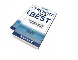 #105 cho design a book cover for PRESENT YOUR BEST bởi samrat775
