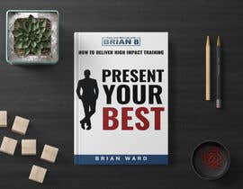 #118 cho design a book cover for PRESENT YOUR BEST bởi biplabnayan