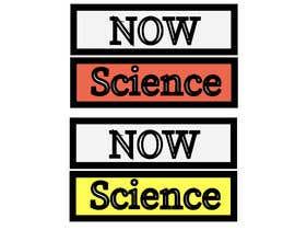 Nro 111 kilpailuun Make me a logo for NOW SCIENCE käyttäjältä sharufhossain