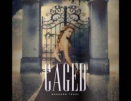 "#64 untuk ""Caged"" Book cover art contest oleh muhammadalimam"