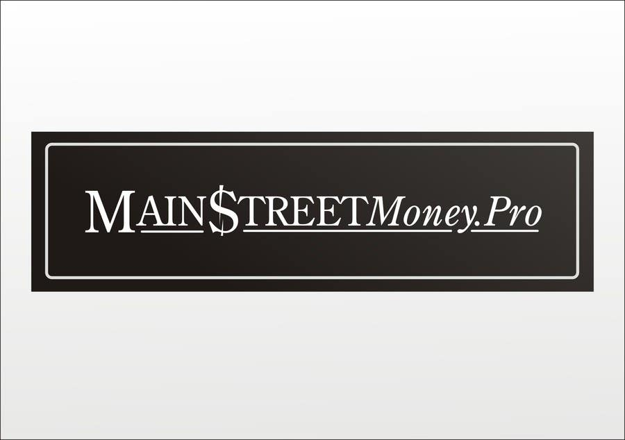 Contest Entry #                                        23                                      for                                         Logo Design for MainstreetMoney.Pro (with plenty of banner work available after)