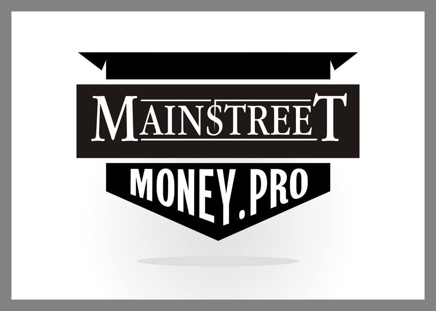Konkurrenceindlæg #25 for Logo Design for MainstreetMoney.Pro (with plenty of banner work available after)