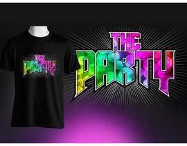 """Nro 84 kilpailuun T-shirt design """"The Party"""" käyttäjältä vrizkyyanuar"""
