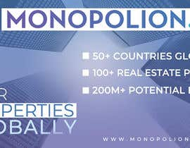 #6 cho 3 points to mention in every different design. 1. 50+ Countries Globally 2. 100+ Real Estate Portals 3. 200M+ Potential Buyers ( www.monopolion.com ) bởi rituabhig