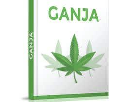 """Nro 16 kilpailuun Create a novel weed themed cover image: Draw/create a novel marijuana themed image, which incorporates the word """"Ganja"""" käyttäjältä Pinky420"""