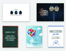 #8 cho Build 10 greeting cards fo real estate campaign bởi sarathchand19