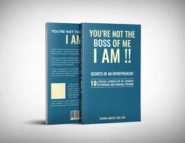 #42 for Design a book cover - You're Not The Boss of Me.....I Am!! by juwel786