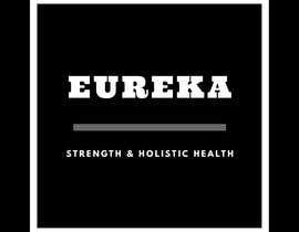milagrosmessineo tarafından Eureka Strength & Holistic Health - Logo Design için no 10