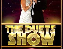 gallipoli tarafından Create a Poster - Duets Show için no 16