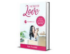#34 untuk The Time For Love - Ebook Cover Design oleh leuchi