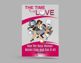#40 untuk The Time For Love - Ebook Cover Design oleh Anojka