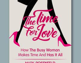 #39 untuk The Time For Love - Ebook Cover Design oleh RiktaDesign