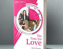 #41 untuk The Time For Love - Ebook Cover Design oleh mousumi09