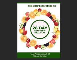 "#87 untuk create an ebook cover design for my ""28 Day Ketogenic Meal Plan"" oleh SK813"