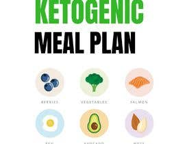 """#88 untuk create an ebook cover design for my """"28 Day Ketogenic Meal Plan"""" oleh MNeshath"""