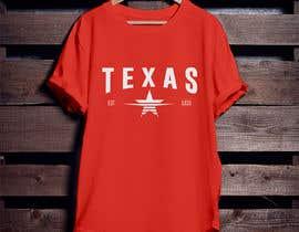 #36 untuk Texas t-shirt design contest oleh mihedi124