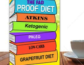 #65 for The Fad Proof Diet Book Covers by alam1984