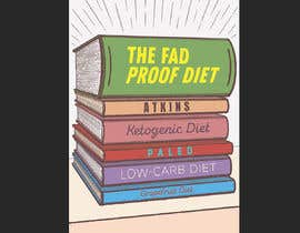 #50 for The Fad Proof Diet Book Covers by anat21om