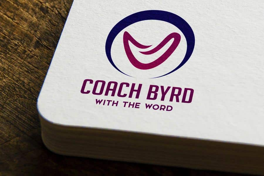 """Contest Entry #17 for I need a logo for my business. I am an aspiring motivational speaker so on my videos and motivational post i would like to have a logo that reads """"Coach Byrd With the word"""" preferred """"Coach Byrd"""" to be bigger than """"with the word""""."""