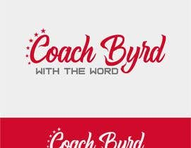 "#13 for I need a logo for my business. I am an aspiring motivational speaker so on my videos and motivational post i would like to have a logo that reads ""Coach Byrd With the word"" preferred ""Coach Byrd"" to be bigger than ""with the word"". by manarul04"