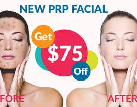 jakariahossainm tarafından Facebook Ad for $75.00 Coupon off of PRP Facial için no 6