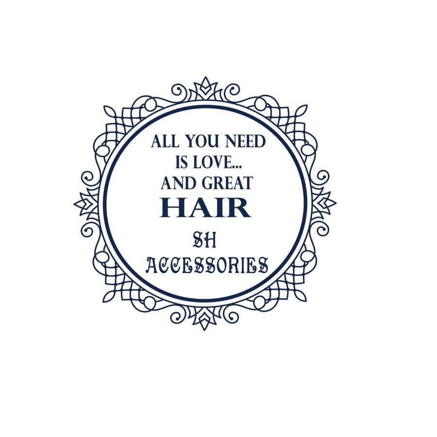 Bài tham dự cuộc thi #34 cho Please design a logo with the slogan at top 'All you need is love & great hair' with the brand 'SH Accessories' as the footer of the logo. Please take the time to view the attachment. It needs to simple, easy to read but elegant.