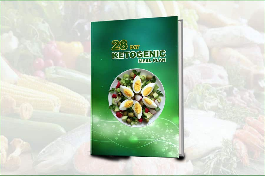 "Конкурсная заявка №27 для create an ebook cover design for my ""28 Day Ketogenic Meal Plan"" in 3D"