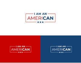 #25 cho I am an AmeriCAN bởi yasmin71design