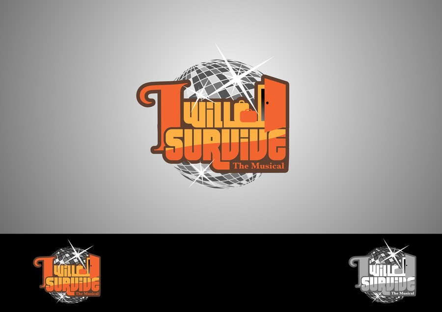 "Konkurrenceindlæg #                                        28                                      for                                         Design a Logo for "" I Will Survive "" ( The Musical)"