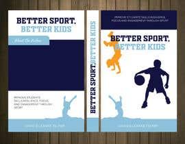 nº 9 pour Better Sport, Better Kids - Book cover design par petersamajay