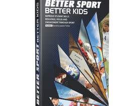 #46 for Better Sport, Better Kids - Book cover design af prabhjotsajjan