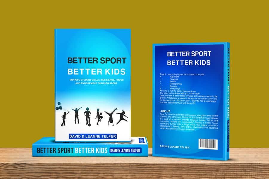 Entry #35 by kashmirmzd60 for Better Sport, Better Kids